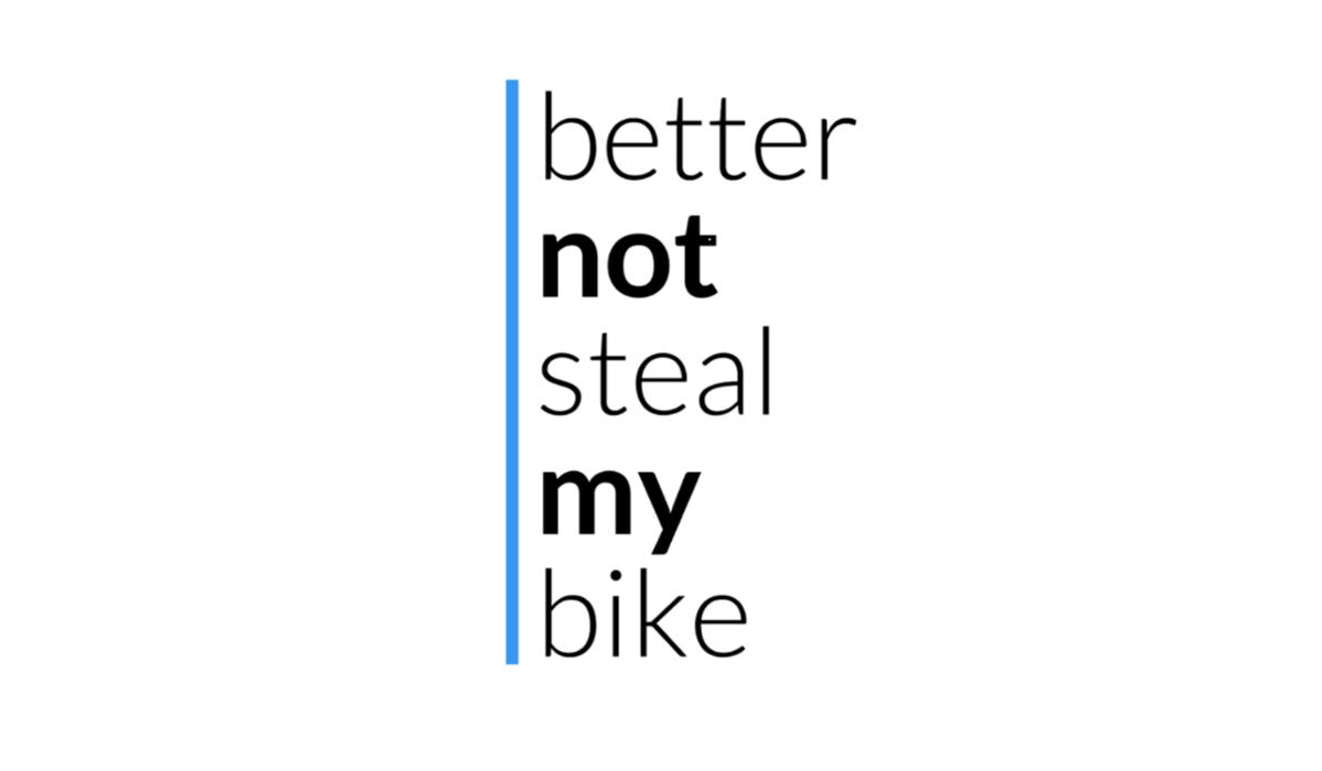Logo better not steal my bike
